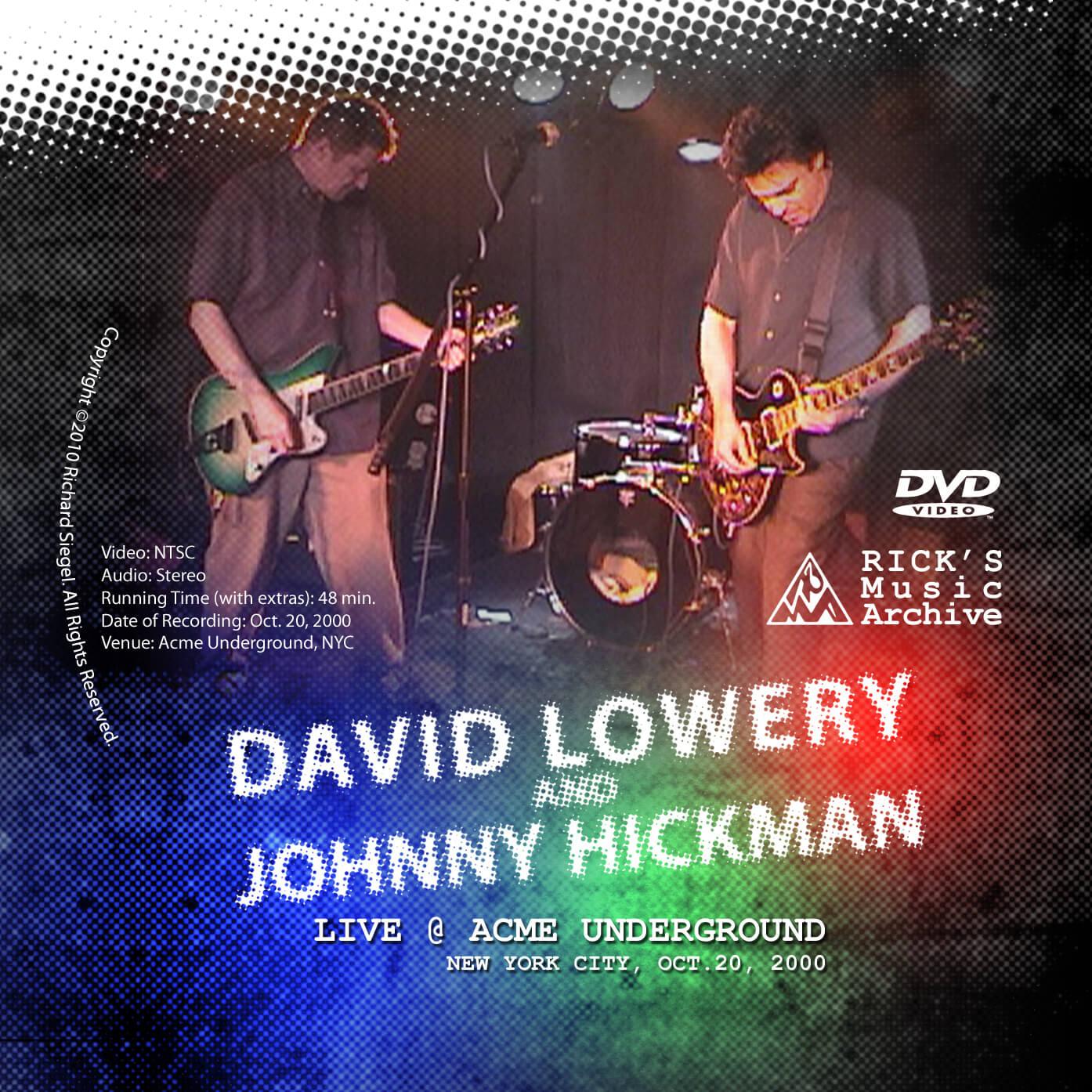 Dave Lowery Johnny Hickman Live DVD